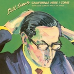 california, here i come - bill evans