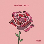 halfway there (single) - rozes