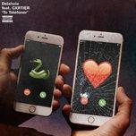 to telefoner (single) - delahoia, cxrtier