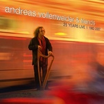 andreas vollenweider & friends: 25 years live (1982-2007) - andreas vollenweider