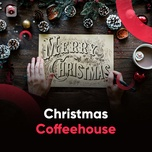 christmas coffeehouse - v.a