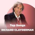 nhung bai hat hay nhat cua richard clayderman - richard clayderman