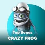 nhung bai hat hay nhat cua crazy frog - crazy frog