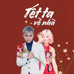 tet ta ve nha (single) - will (365), suni ha linh