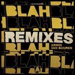 blah blah blah (remixes) - armin van buuren
