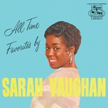 all time favorites by - sarah vaughan