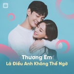 thuong em la dieu anh khong the ngo - v.a