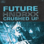 crushed up (single) - future