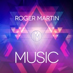 music (single) - roger martin