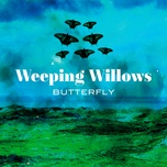 butterfly (single) - weeping willows