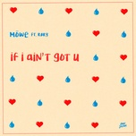 if i ain't got u (single) - mowe, røry
