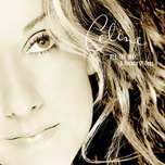 all the way...a decade of song (canada edition) - celine dion
