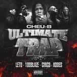 ultimate trap (single) - cheu-b, leto, kodes, cinco, 100 blaze