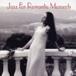 jazz for romantic moments - v.a