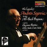 the segovia collection vol. 1: the legendary andres segovia in an all-bach program - andres segovia