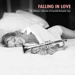 falling in love: the ultimate collection of essential romantic jazz - v.a