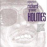 timeless: richard groove holmes - richard groove holmes