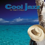 giants of jazz: cool jazz for warm days - v.a