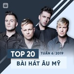 top 20 bai hat au my tuan 06/2019 - v.a