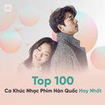 top 100 ca khuc nhac phim han quoc hay nhat - v.a