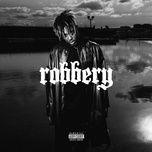 robbery (single) - juice wrld
