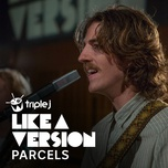 i will always love you (triple j like a version) (single) - parcels