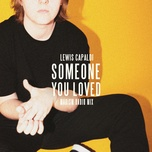 someone you loved (madism radio mix) (single) - lewis capaldi