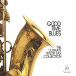 good time blues: the ultimate tenor sax collection - v.a