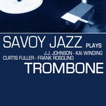 savoy jazz plays trombone - v.a