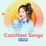 k-pop catchiest songs - v.a