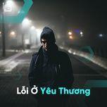loi o yeu thuong - v.a