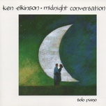 midnight conversation - ken elkinson