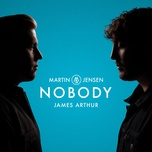 nobody (single) - martin jensen, james arthur