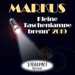 kleine taschenlampe brenn' 2019 (single) - markus, stereoact