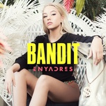 bandit (single) - enyadres