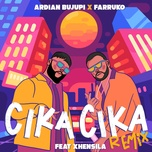 cika cika (remix) (single) - ardian bujupi, farruko, xhensila
