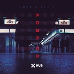 pump up (single) - jord, dan kamit