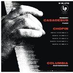 chopin: piano sonata no. 2 & ballades nos. 1-4 (remastered) - robert casadesus, frederic chopin