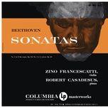 beethoven: violin sonatas nos. 3 & 4 (remastered) - zino francescatti, robert casadesus