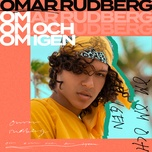 om om och om igen (single) - omar rudberg