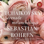 serenade melancolique, op. 26 (single) - sebastian bohren, royal liverpool philharmonic orchestra, andrew litton