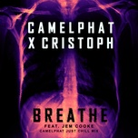 breathe (camelphat just chill mix) (single) - camelphat, cristoph, jem cooke