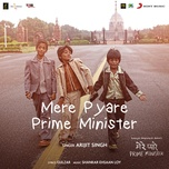 mere pyare prime minister title track (from mere pyare prime minister) (single) - arijit singh