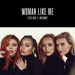 woman like me (single) - little mix, ms banks