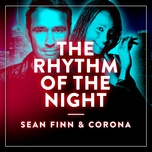 the rhythm of the night (single) - sean finn, corona