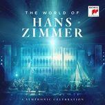 the world of hans zimmer - a symphonic celebration (live) - hans zimmer, vienna radio symphony orchestra