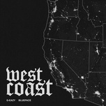 west coast (single) - g-eazy, blueface