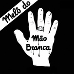 melo do mao branca (single) - gerson king combo