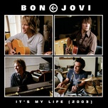 it's my life (2003) (single) - bon jovi