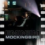 mockingbird (single) - eminem
